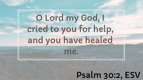 Psalm 30 Verse For Healing